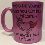 Always be yourself Unicorn Personalised Mug